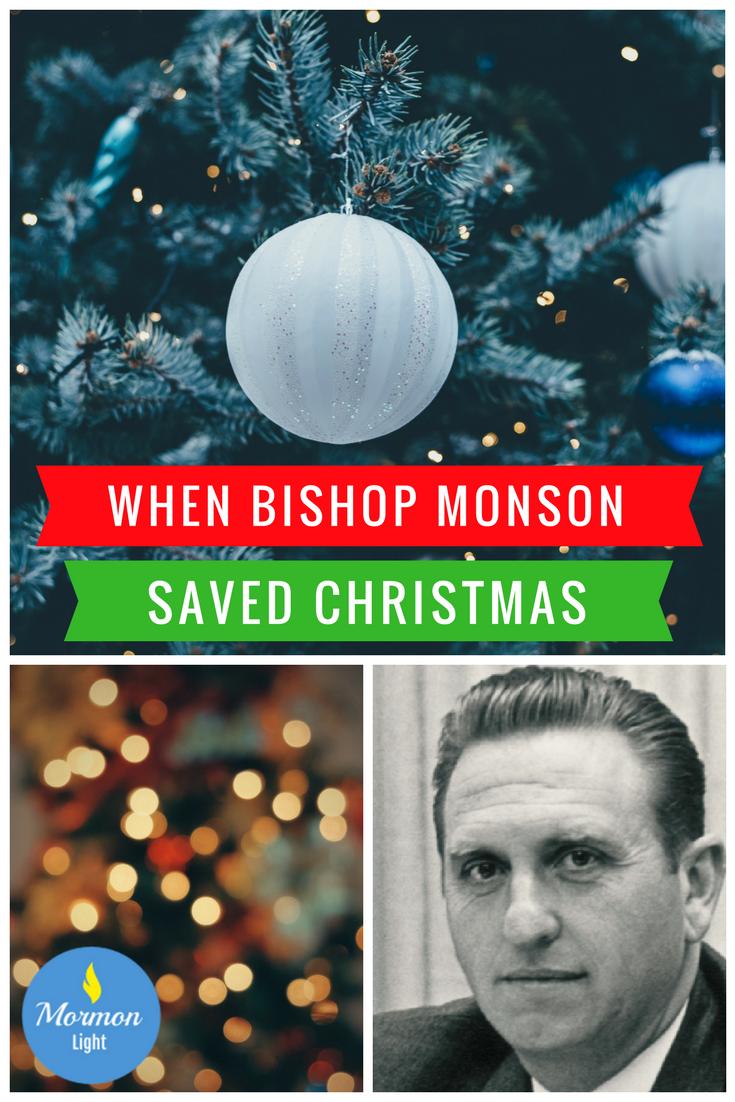 BISHOP MONSON SAVED CHRISTMAS