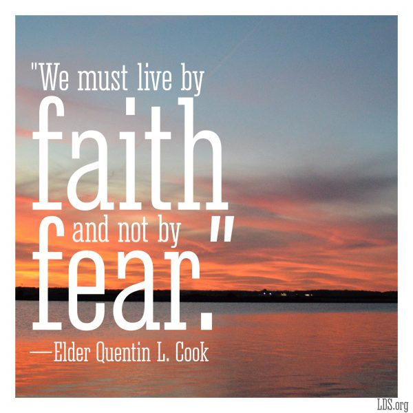 we must live by faith and not by fear how to give an lds primary talk
